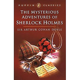The Mysterious Adventures of Sherlock Holmes:  The Greek Interpreter ;  The'gloria Scott ';  The Resident Patient ;  The Boscomb  (Puffin Classics)