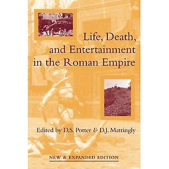 Leben, Tod und Unterhaltung im römischen Reich