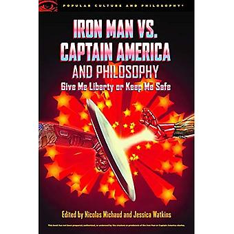 Iron Man vs. Captain America and Philosophy (Popular Culture and Philosophy)