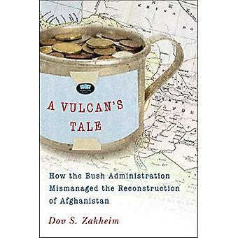 Racconto di un vulcano: come l'amministrazione Bush mal gestito la ricostruzione dell'Afghanistan