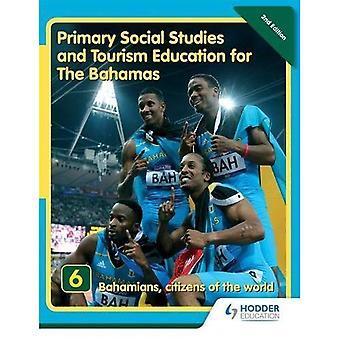 Primari studi sociali e formazione di turismo per le Bahamas libro 6 nuove ed: BK 6 (primaria studi sociali per...