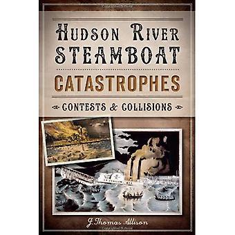 Hudson River Steamboat Katastrophen:: Wettbewerbe und Kollisionen (Katastrophe)