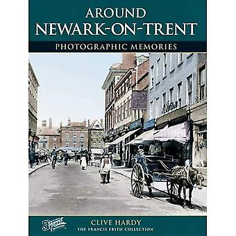 Newark-on-Trent (Photographic Memories)