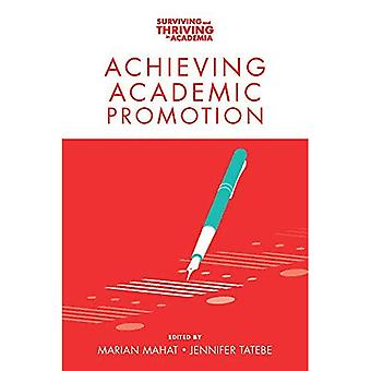 Achieving Academic Promotion� (Surviving and Thriving in� Academia)