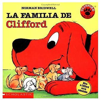 La) Clifford's Family (Familia de Cliff Ord / Clifford's Family (Clifford the Big Red Dog (Spanish Paperback))