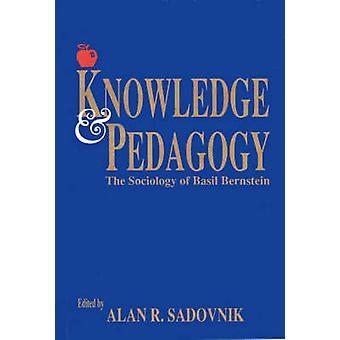 Kennis en pedagogische wetenschappen de sociologie van Basil Bernstein door Sadovnik & Alan R.