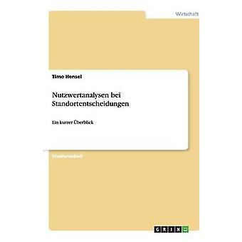 Nutzwertanalysen bei Standortentscheidungen af Hensel & Timo