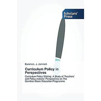 Curriculum Policy in Perspectives by Jammeh Burama L. J.