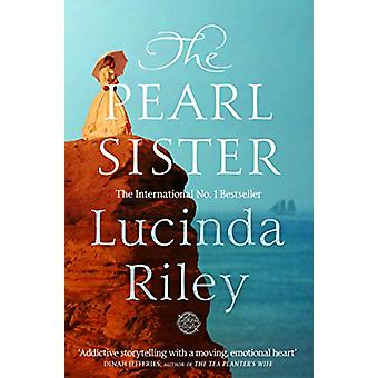 The Pearl Sister by Lucinda Riley - 9781509840076 Book