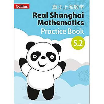 Real Shanghai matematica-pratica degli alunni libro 5,2 (Real Shanghai matematica)