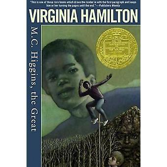 M.C. Higgins - the Great by Virginia Hamilton - 9781417753086 Book