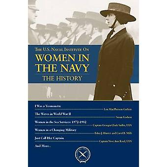 Women in the Navy - The History by Thomas J. Cutler - 9781612519845 Bo