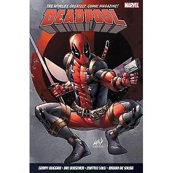 Deadpool - World's Greatest Vol. 6 by Gerry Duggan - Bruno De Sousa -