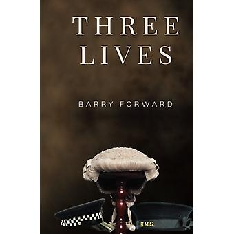 Three Lives by Barry Forward - 9781848979789 Book