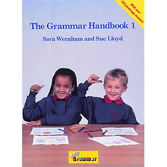 The Grammar 1 Handbook - A Handbook for Teaching Grammar and Spelling
