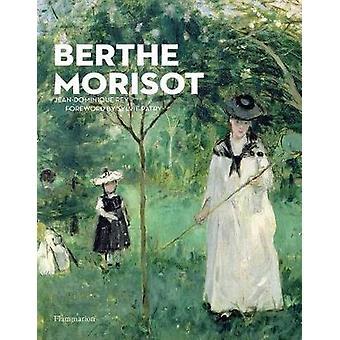 Berthe Morisot by Jean Dominique Rey - 9782080203458 Book