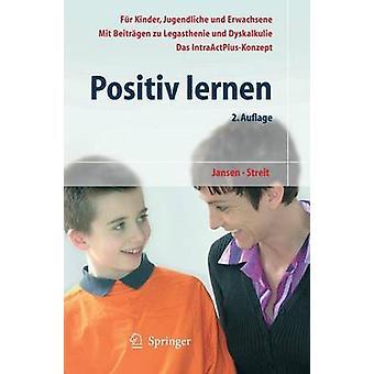Positiv Lernen (2. Aufl.) by Fritz Jansen - Uta Streit - 978354021272