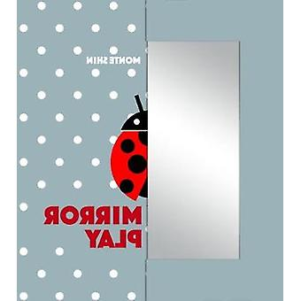 Mirror Play What Am I? by Monte Shin - 9789888342693 Book