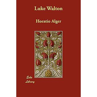 Luke Walton av Alger & Horatio & Jr.