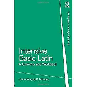 Intensiivinen Latinalainen, perus: Kielioppi ja työkirja - kielioppi työkirjat
