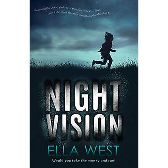 Night Vision by Ella West - 9781743317662 Book
