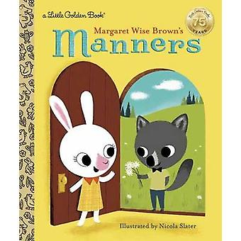 LGB Margaret Wise Browns Manners por Brown & Margaret Wise