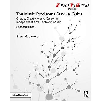 Music Producers Survival Guide by Brian M Jackson