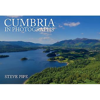 Cumbria in Photographs by Beth & Steve Pipe