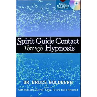 Spirit Guide Contact Through Hypnosis  Book with Free CD by Bruce Goldberg