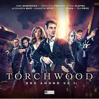 Torchwood God Among Us  Part 1 by James Goss & Guy Adams & John Dorney & Tim Foley & Cover design or artwork by Lee Binding & By composer Blair Mowat & Performed by John Barrowman & Performed by Tracy Ann Oberman & Performed by Tom Pr