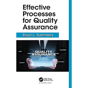 Effective Processes for Quality Assurance by Summers & Boyd L.