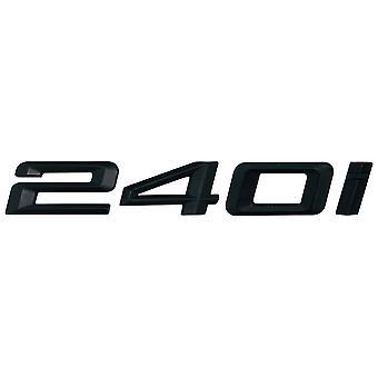 Matt Black BMW 240i Car Badge Emblem Model Numbers Letters For 2 Series F22 F45 F46
