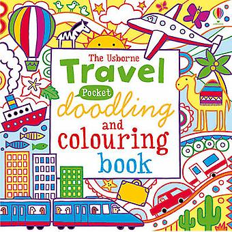 Pocket Doodling and Colouring - Travel by James MacLaine - Lucy Bowman