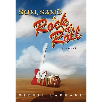Sun Sand  Rock n Roll by Lakhani & Nikhil