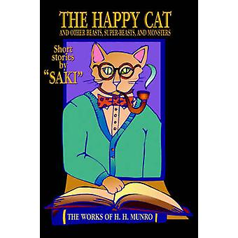 The Happy Cat Beasts SuperBeasts and Monsters by Saki
