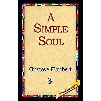 Un alma Simple por Flaubert y Gustave