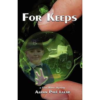 For Keeps by Lazar & Aaron Paul