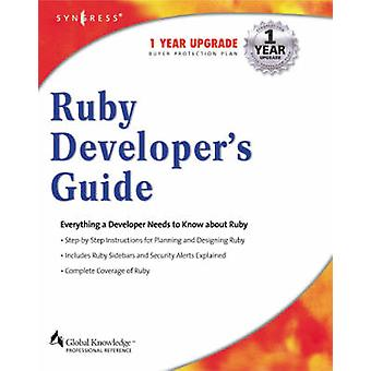Ruby Developers Guide by Syngress