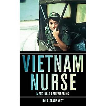 Vietnam Nurse Mending  Remembering by Eisenbrandt & Lou