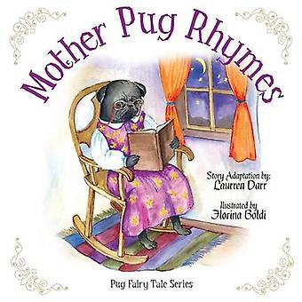 Mother Pug Rhymes by Darr & Laurren