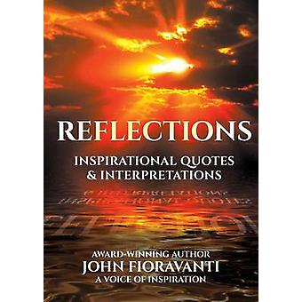REFLECTIONS Inspirational Quotes  Interpretations by Fioravanti & John