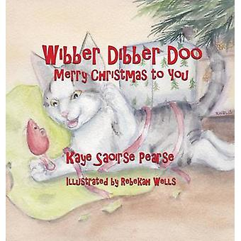 Wibber Dibber Doo Merry Christmas to You by Pearse & Kaye Saoirse