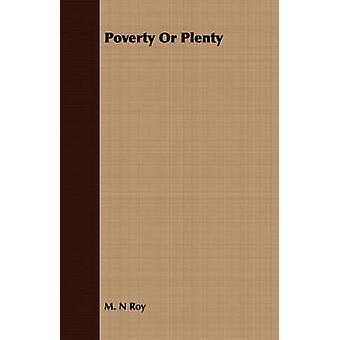 Poverty Or Plenty by Roy & M. N