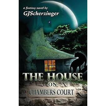 The House on Chambers Court by Scherzinger & GJ