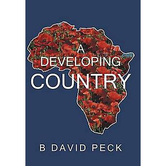 A Developing Country by Peck & B. David