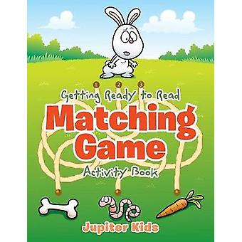 Getting Ready to Read Matching Game Activity Book by Jupiter Kids
