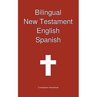 Bilingual New Testament English  Spanish by Transcripture International