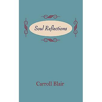 Soul Reflections by Blair & Carroll