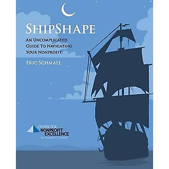 Shipshape by Schmall & Eric