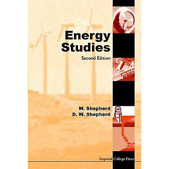 ENERGY STUDIES 2ND EDITION by Shepherd & William